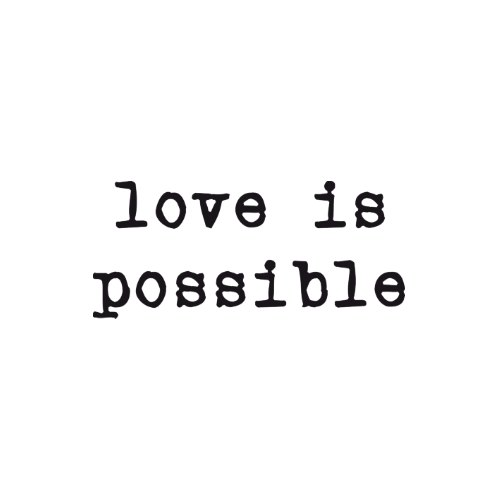 love_is_possible_tshirt-p235368773195033958zvum5_500