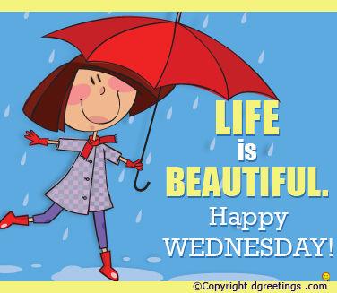 164205-Life-Is-Beautiful-Happy-Wednesday
